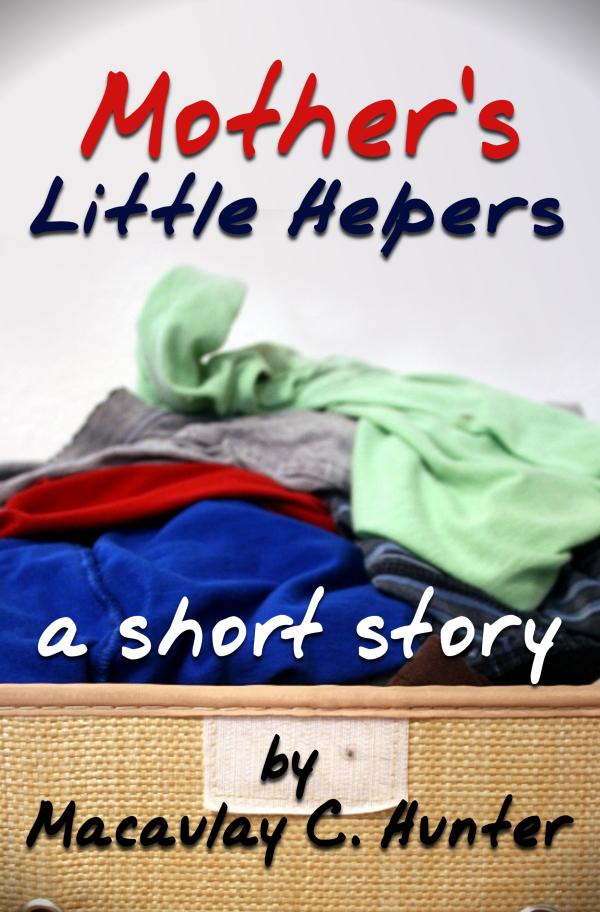 Mother's Little Helpers